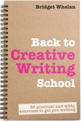 Guest Post: Back to Creative Writing School (Bridget Whelan)