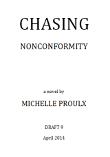 Finished my first re-read / edit of Chasing Nonconformity!